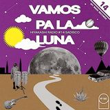 "Hiyakashi radio #14 by Sadisco - ""Vamos Pa La Luna"""