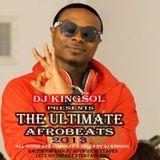 ULTIMATE AFROBEATS MIXTAPES 2013 BY DJ KING SOL