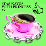 6TAS KAVOS WITH PRINCESS #7