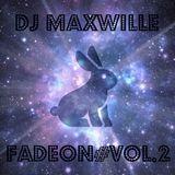 DJ MaxWille - FadeON #vol.2 (Deep-Tech House Mix)
