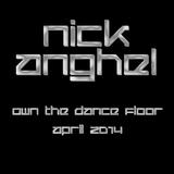 Nick - Own The Dance Floor - April 2014