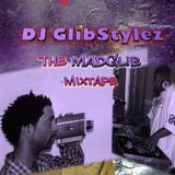 DJ GlibStylez - The MadGlib Mix (Madlib The Beat Konducta)