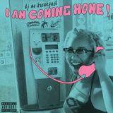 DJ No Breakfast - I AM COMING HOME!