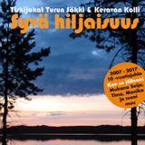 """""""Syvä Hiljaisuus"""" - Turun Säkki & Keravan Kolli - Vol 15"""