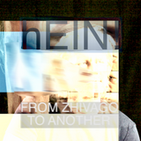 """hEIN!´s """"From Zhiwago To Another"""""""