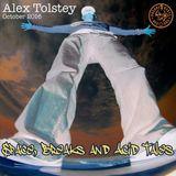 "Alex Tolstey ( Boshke Beats) ""Space, Breaks & Acid (Fairy)Tales"" October 2016"