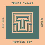 Tempo Taboo - Surf FM - Podcast #029