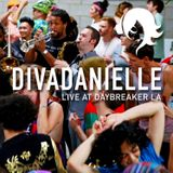divaDanielle - LIVE at DAYBREAKER LA - 012715