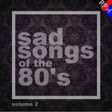 SAD SONGS OF THE 80'S : 2 - STANDARD EDITION