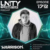 Unity Brothers Podcast #172 [GUEST MIX BY HARRISON]