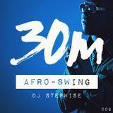 008: Afro-Swing (DJ Stepwise)