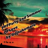 PPPParty 2nd Summer Of Love by DJ Sukemaru