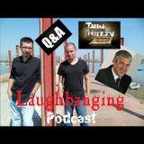 Laughbanging Podcast #36 (Parte 1/2): Perguntas e Respostas
