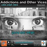 Addictions and Other Vices 384 - Days Like These!!!