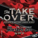 Take Over The Mixtape #08 by IVY G