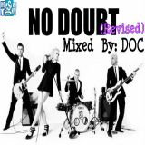 The Music Room's Collection - No Doubt Mix (Revised) By: DOC 05.22.13