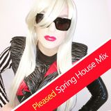 Pleased Spring House Mix 2016