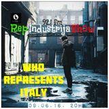 RepIndustrija Show 92.1 fm / br. 54 Tema: Who represents Italy +Najnovije Session