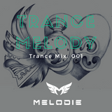 Dj Melodie - Melody of Trance V.1 [Progressive Trance & House Mix]