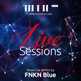 Mint LIVE Sessions: FNKN Blue - 14th November 2015