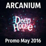 ARCANIUM - Promo May 2016