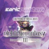 Live Set from #ElektrikFantasy3 - Pensacola Beach, FL - Oct 30th 2015