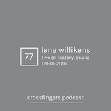 Krossfingers 77 by Lena Willikens (Live @ Factory Osaka 09-01-2016)