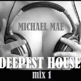 DEEPEST HOUSE 1