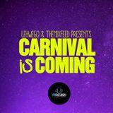 LEHWEGO & theMiXfeed.com Present Carnival is Coming Vol 2 (by DJ Prezzi)