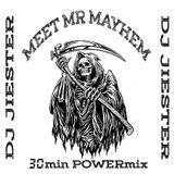 Meet Mr Mahem - 30min POWERmix [Hard Prog Electro House]