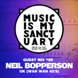 MIMS Guest Mix: NEIL BOPPERSON (WahWah45's, UK)