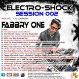 Fabbry One - Electro Shock Session 002 RadioShow2016