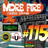 More Fire Radio Show #115 Week of August 29th 2016 with Crossfire from Unity Sound