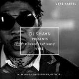 20 Mins Of Vybz Kartel - Dj Shaan #TwentyIsPlenty