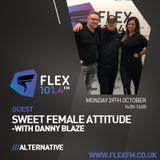 Flex FM Radio Show with Sweet Female Attitude 29 October 2018