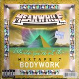 While you're at it... MIXTAPE 7: BODYWORK