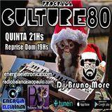 243º Programa Culture 80 - Dj Bruno More
