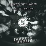 Toronto Hustle Presents Selections - June 2018