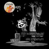 MW#23 - Wir wären heute alle Imperium