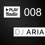 PLAY Radio 008 with DJ ARIA - Dancehall, Hip-Hop and Reggaeton Remixed