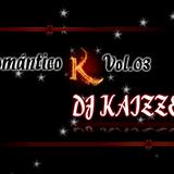 MixRománticoKVol.03-!!DJ KaiZZeR13!
