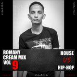 DJ BiZKiT - ROMANY CREAM MIX [ VOL.9 ] HOUSE VS HIP HOP