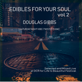 Edibles For Your Soul Vol 2