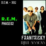 Tribute Sessions R.E.M. - X02 (My Ultimate 40 Favs - PHASE 02)