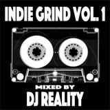 DJ Reality presents Indie Grind Vol. 1