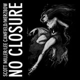 Scott Miller / Lee Camfield / Merzbow – No Closure