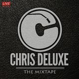 Chris Deluxe - The mixtape (Live)  // Download in description!