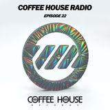 Coffee House Radio Episode 22