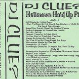 DJ Clue Halloween Hold Up Pt II Side B ( Tape Rip )