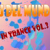 DJ Del Mundo in Trance Vol.3